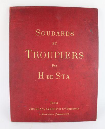 Henri de STA.  Soudards et troupiers.  Revue...