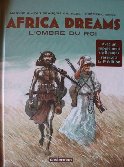 Africa Dreams.  CHARLES et BIHEL.  Ed. Casterman....