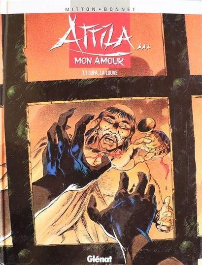 Attila mon amour.  BONNET et MITTON.  Ed....