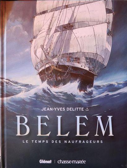 Belem.  DELITTE, Jean-Yves.  Ed. Glénat....