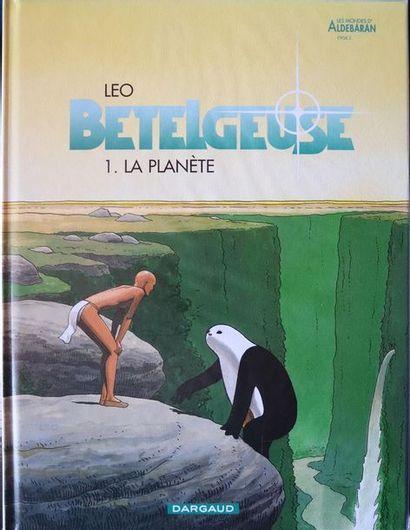Betelgeuse.  LEO.  Ed. Dargaud.  Tomes 1...