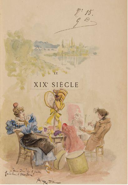 Albert ROBIDA Le Dix-Neuvième Siècle. Text and drawings by Robida. Paris, Decaux...