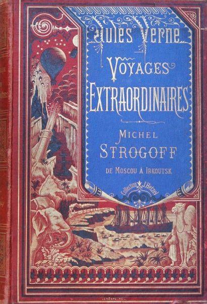 Michel Strogoff. Jules Verne, Les Voyages...