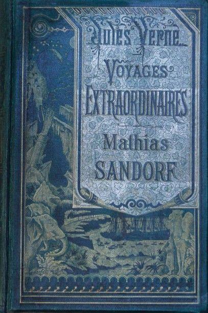 Mathias Sandorf. Jules Verne, Les Voyages...