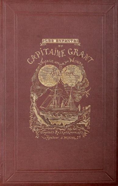 Les Enfants du Capitaine Grant. Jules Verne,...