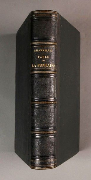 [GRANDVILLE (J.J.)]. LA FONTAINE (Jean de)