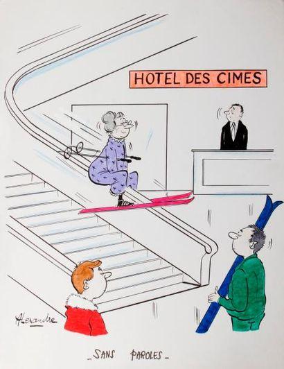 ALEXANDRE. «Hôtel des Cimes. Sans paroles»....