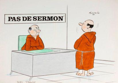 ALEXANDRE. «Pas de sermon. Sans paroles»....