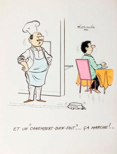 ALEXANDRE. «Et un camembert bien fait, ça...