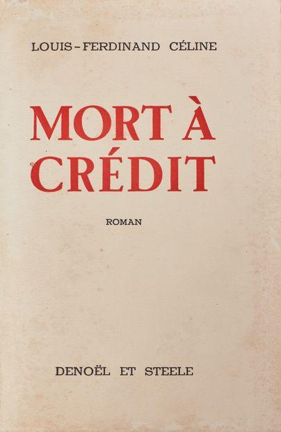 CÉLINE (Louis-Ferdinand) : Mort à crédit....
