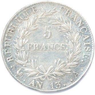 NAPOLÉON Ier 1804-1814. 5 Francs argent (tête nue de l'empereur) an 13 (1804-1805)...