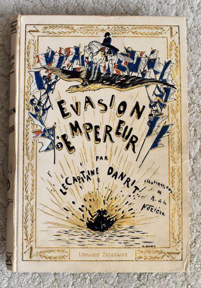 UN VOLUME Danrit : Evasion d'Empereur.