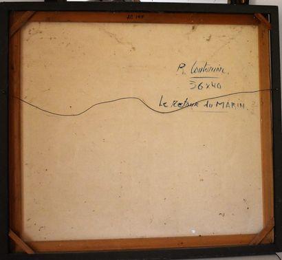 René COUTURIER (1933) : Le retour du marin. Toile signée en bas à droite. Haut....
