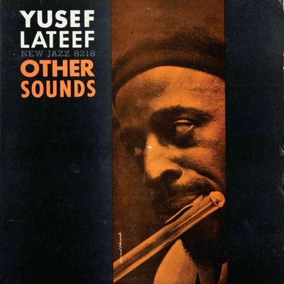 LATEEF Yusef. Others Sounds. New Jazz 8218....