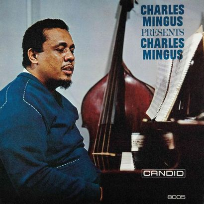 MINGUS Charlie. The Jazz Experiments of Charlie Mingus. REP 212, Candid 8022, 8005...