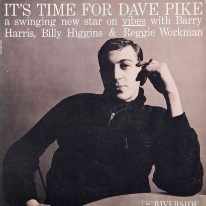 RIVERSIDE (LABEL). PIKE Dave : It's time...