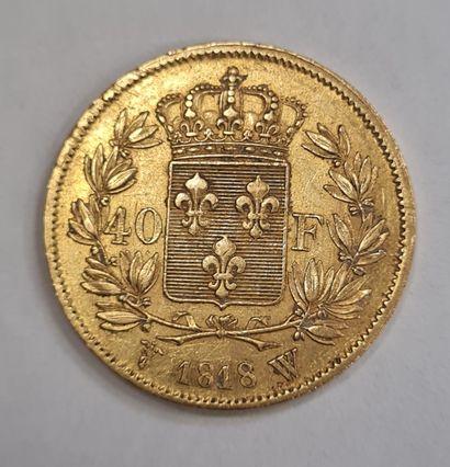 40 Francs or Louis XVIII, 1848 W, poids : 12,9 g, TTB