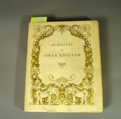DULAC (Edmond) & KHAYYAM (Omar) . Rubaiyat....