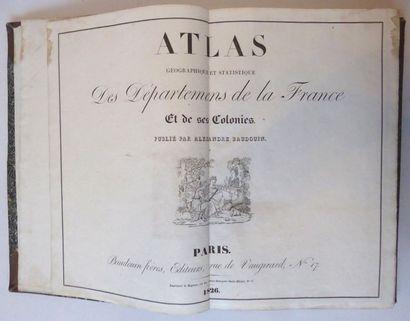 BAUDOIN Atlas géographique et statistique des départements de la France et de ses...
