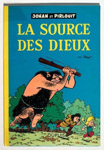 Johan et Pirlouit - La source des dieux Edition...