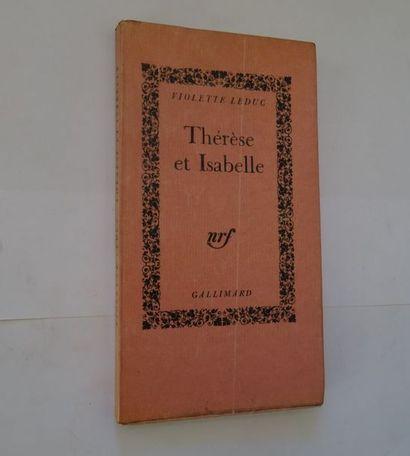 «Thérèse et Isabelle», Violette Leduc;...