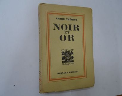 «Noir et Or», André Thérive; Ed. Bernard...