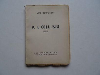 «A l'œil nu» Luc Decaune, Man Ray;Ed. Les...