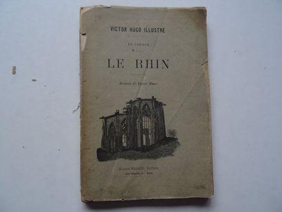 « Le Rhin», Victor Hugo, Eugène Hugues,...
