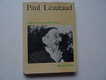 «Paul Léautaud», Marie Dormoy; Ed. Mercure...