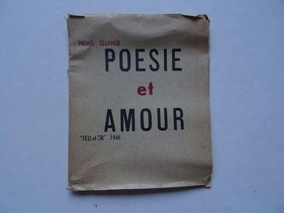 «Poésie et amour», Michel Seuphor; Ed....
