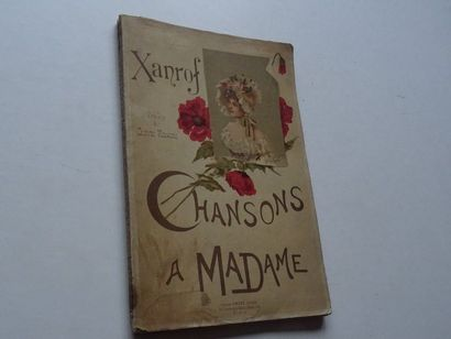 «Chansons à Madame», Léon Xanrof, Clovis...
