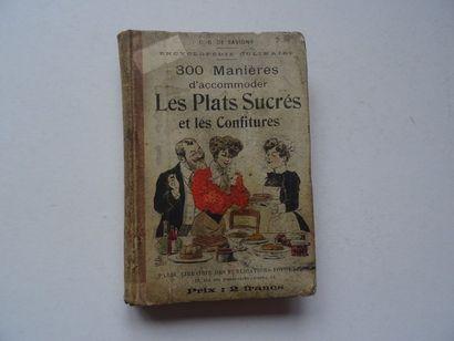 « 300 manières d'accommoder les plats sucrés...