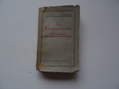 «La gastronomie Africaine», Léon Isnard;...