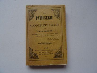 « La pâtisserie et les confitures», Cauderlier;...