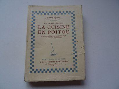 « Une vieille tradition la cuisine du Poitou»,...