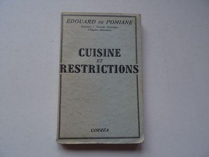 «Cuisine et restrictions», Edouard de Pomiane;...