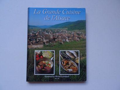 «La grande cuisine de l'Alsace», Dominique...