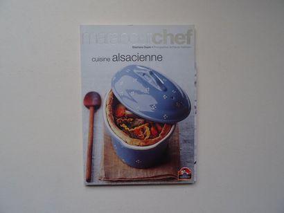 «Marabout Chef: Cuisine Alsacienne», Stéphane...