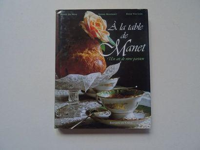 «A la table de Manet: un art de vivre parisien...