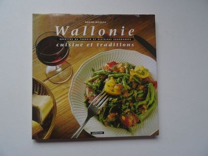 «Wallonie: Cuisine et traditions», Nadine...