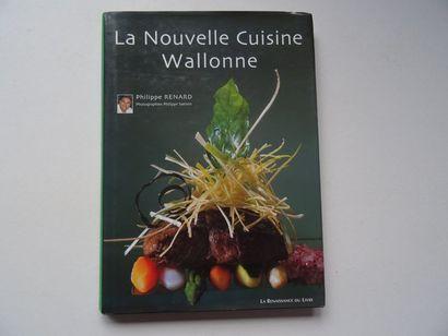 «La nouvelle cuisine Wallonne», Philippe...