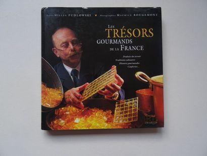 «Les trésors gourmands de la France», Gilles...