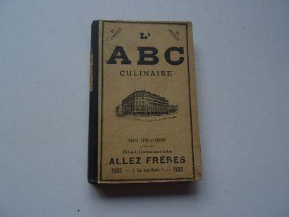 « L'A.B.C culinaire», Œuvre collective sous...