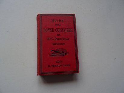 «Guide de la bonne cuisinière», C. Durandeau;...