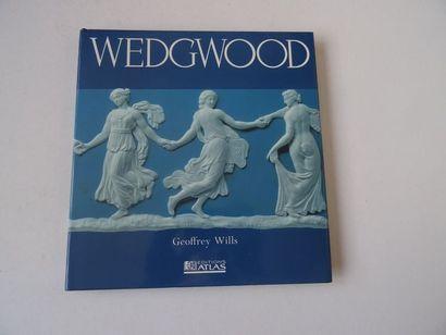 «Wedgwood», Geofrey Wills; Ed. Editions...