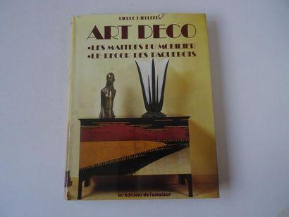 « Art Déco: Les maîtres du mobilier- Le...