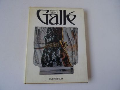 «Gallé», Philippe Garner, Ed. Flammarion;...