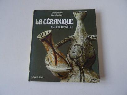 «La céramique: Art du 20ième siècles»,...