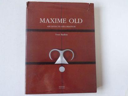 «Maxim Old: Architecte, décorateur», Yves...