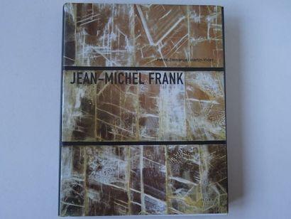 «Jean-Michel Frank», Pierre-Emmanuel Martin...